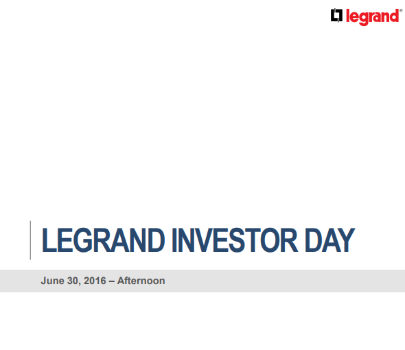 Legrand Investor day - afternoon 2016